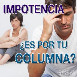 ¿Daños en la columna vertebral causan Impotencia en los hombres?