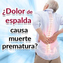 ¿El dolor de espalda causa muerte prematura?